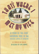 THAT'S WHERE I MET MY WIFE : THE FIRST SWIMMING POOL IN CANBERRA - HARVIE  ep