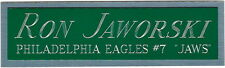 RON JAWORSKI NAMEPLATE FOR AUTOGRAPHED Signed Helmet JERSEY-FOOTBALL-PHOTO CASE