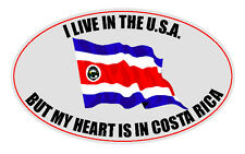 "I LIVE IN U.S.A. BUT MY HEART IS IN COSTA RICA 4"" X 6"" FLAG STICKER PURA VIDA!"