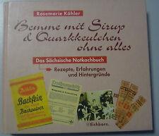 Bemme mit Sirup & Quarkeulchen ohne alles -Sächsiches Notkochbuch *Rezepte ....