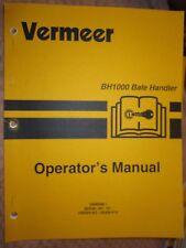 VERMEER BH1000 BALE HANDLER OPERATORS MANUAL