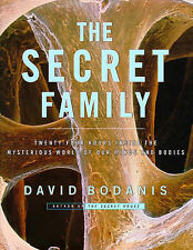 """The Secret Family: 24 Hours Inside The World of Our Minds and Bodies"" Bodanis"