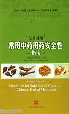 Guideline for Safe Use of Common Chinese Herbal Medicinal