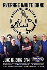 AVERAGE WHITE BAND 2016 NEW YORK CONCERT TOUR POSTER- Blue-eyed Soul, Funk Music