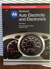 Auto Electricity And Electronics Workbook A6 G-W Training ASE Certification