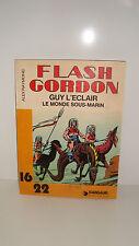 BD FLASH GORDON GUY L'ECLAIR LE MONDE SOUS-MARIN N°133 1982