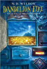 Dandelion Fire (100 Cupboards Book 2) (The 100 Cupboards) by N. D. Wilson