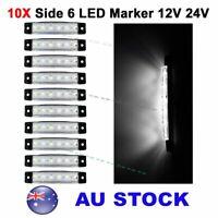 10X 12V 24V White 6 LED Side Marker Indicators Lights Car Truck Trailer AU Ship