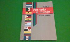 A Beka Book Spanish 1B Por todo el mundo. 2014