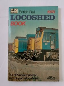 Ian Allan ABC British Rail Locoshed Book 1978