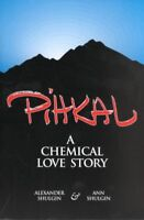 Pihkal : A Chemical Love Story, Paperback by Shulgin, Alexander; Shulgin, Ann...