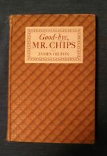 Good-bye, Mr. Chips by James Hilton (1934 Edition, Illustrated, HC) FREE SHIP
