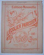 #) C15b- scolaire ancien L'écolier Parisien dessin vers 1900 - cahier N° 11