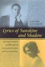 Lyrics of Sunshine and Shadow: The Tragic Courtship and Marriage of-ExLibrary