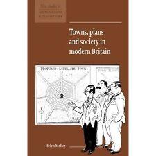 Towns, Plans & Society in Modern Britain+Helen Meller+Used+Undergraduate Study