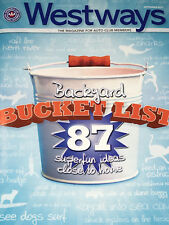 WESTWAYS MAGAZINE Auto Club AAA September 2017 BACKYARD BUCKET LIST 87 Fun Ideas