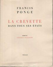 Francis PONGE.La Crevette dans tous ses états.Burins de Gérard VULLIAMY.Ed.orig.