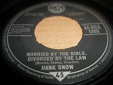 """HANK SNOW """" MARRIED BY THE BIBLE DIVORCED BY THE LAW """" 7"""" SINGLE 1962 VG+"""