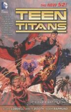 Teen Titans, Vol. 1: It's Our Right to Fight [The New 52] Lobdell, Scott Good