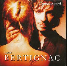 LOUIS BERTIGNAC CDS AUSTRIA OUBLIE-MOI