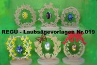 """! REGU - Laubsägevorlagen N019 """"sechs x OSTERSCHMUCK """" einfache Bastelvorlage XF"""