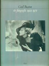 CECIL BEATON. 60 FOTOGRAFIE 1922-1971  AA.VV. ELECTA 1982