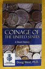Coinage of the United States - A Short History - Book