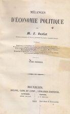 MELANGES D ECONOMIE POLITIQUE 2 Vol di M.L. Bastiat 1851 Meline Cans Et Comp.