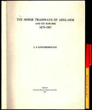 RARE! The HORSE TRAMWAYS of ADELAIDE & its Suburbs 1967 Tram Trams101 pages EC
