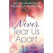 Never Tear Us Apart by Monica Murphy (Paperback, 2016)