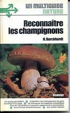 RECONNAÎTRE LES CHAMPIGNONS - H. Burckhardt 1977 - Mycologie