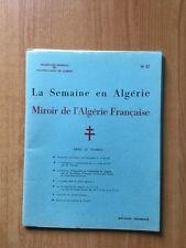 LA SEMAINE EN ALGERIE MIROIR DE L'ALGERIE FRANCAISE n °67