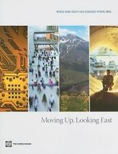 World Bank South Asia Economic Update 2010: Moving Up, Looking East