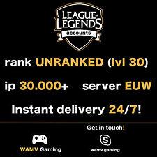 League of Legends account Lol | Euw | level 30 | 30.000+ IP | 30k+ | unranked