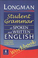 Longman Student Grammar of Spoken and Written English Workbook (Grammar Referenc