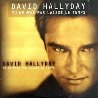 David Hallyday ‎CD Single Tu Ne M'As Pas Laissé Le Temps - France (EX/EX)