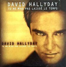 David Hallyday CD Single Tu Ne M'As Pas Laissé Le Temps - France (EX/EX)