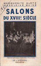 GLOTZ Marguerite MAIRE Madeleine - SALONS DU XVIIIè SIECLE - 1945