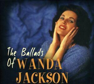 Wanda Jackson - The Ballads Of Wanda Jackson [New CD]
