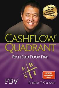 Cashflow Quadrant: Rich dad poor dad | Robert T. Kiyosaki | Buch | Deutsch