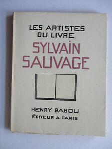 Les Artistes du Livre - Sylvain SAUVAGE - EO Ex N°/ Illustré Complet TBE