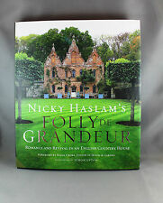 Nicky Haslam's Folly de Grandeur - Brand New Hardcover