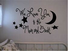 WE LOVE YOU TO THE MOON AND BACK VINYL WALL DECAL HOME DECOR KIDS ROOM MOON STAR