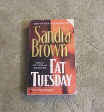 Fat Tuesday by Sandra Brown (1998, Paperback, Reprint)