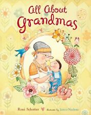All About Grandmas (Dial Books for Young Readers) by Roni Schotter