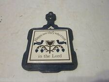 VINTAGE CAST IRON AND TILE KITCHEN TRIVET READS HAPPY ARE THEY WHO TRUST IN THE