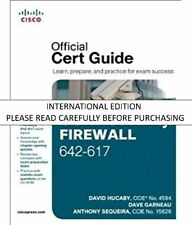 CCNP Security FIREWALL 642-618: Official Cert Guide: Learn, Prepare and Practice