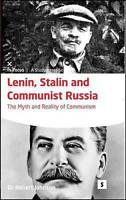 Lenin, Stalin and Communist Russia : The Myth and Reality of Communism, Paper...