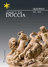 Amici di Doccia. Quaderni. Vol. 13. 2020 - [Polistampa]