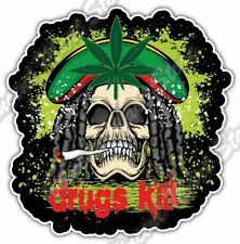 "Drugs Kill Rasta Skull Cannabis Marijuana Car Bumper Vinyl Sticker Decal 4""X5"""